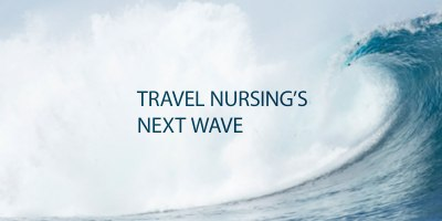 next wave of travel nursing demand